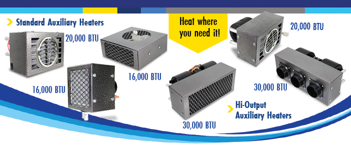 Auxillary Heaters - Heat where you need it